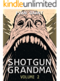 Shotgun Grandma: Volume 2