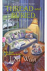 Thread and Buried (A Mainely Needlepoint Mystery Book 9) Kindle Edition