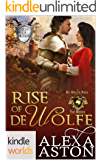 World of de Wolfe Pack: Rise of de Wolfe (Kindle Worlds Novella)