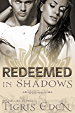 Redeemed In Shadows (Shadow Unit)