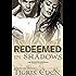 Redeemed In Shadows (Shadow Unit Book 3)