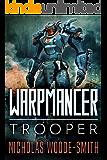 Trooper: Warpmancer Book Two