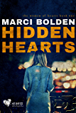 Hidden Hearts (HEARTS SERIES Book 1)