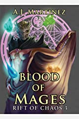 Blood of Mages (Rift of Chaos Book 3) Kindle Edition