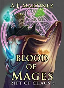 Blood of Mages (Rift of Chaos Book 3)