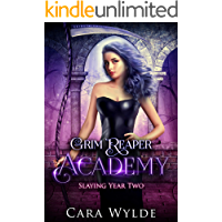 Slaying Year Two: A Reverse Harem Bully Romance (Grim Reaper Academy Book 2)