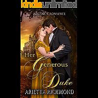 Her Generous Duke: Regency Romance (The Her Duke Collection)