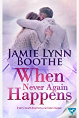 When Never Again Happens (Never Again Series Book 2) Kindle Edition