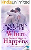 When Never Again Happens (Never Again Series Book 2)