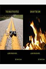 The Road to Justice/Sins of the Son combo pack - A John Fowler Novel (John Fowler series Box set Book 1) Kindle Edition
