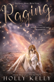 Raging (The Rising Series Book 4)