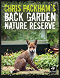 Chris Packham's Back Garden Nature Reserve (The Wildlife Trusts)