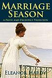 Marriage Season: A Pride and Prejudice Variation