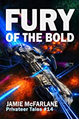Fury of the Bold (Privateer Tales Book 14) Kindle Edition