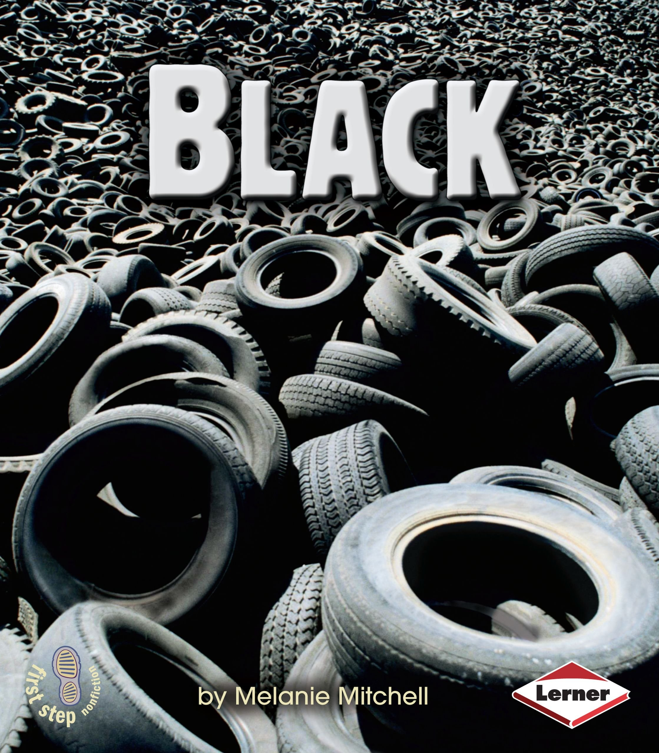 Black (First Step Nonfiction)