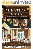 At Death's Door (Juniper Grove Cozy Mystery Book 3)