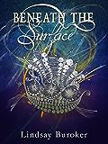 Beneath the Surface (The Emperor's Edge 5.5) (English Edition)
