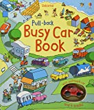 Pull-Back: Busy Car (Pull-back Busy Books)