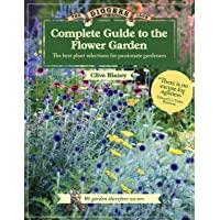 The Digger's Club: Complete Guide to the Flower Garden: The Best Plant Selections for Passionate Gardeners