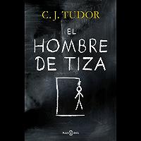 El hombre de tiza (Spanish Edition)