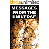 Messages from the Universe: Seeking the Secrets of Destiny