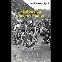 Histoire du Tour de France (REPERES t. 637) (French Edition)