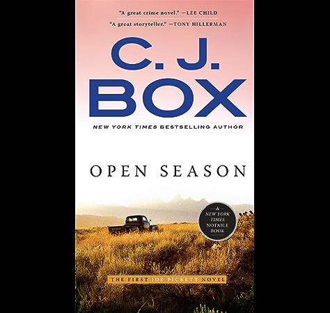 Amazon Com Open Season A Joe Pickett Novel Book 1 Ebook Box C J Kindle Store