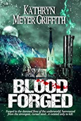 Blood Forged Kindle Edition