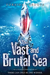 The Vast and Brutal Sea: A Vicious Deep novel (The Vicious Deep) Paperback