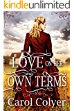 Love on Her Own Terms: A Mail Order Bride Historical Western Romance Book