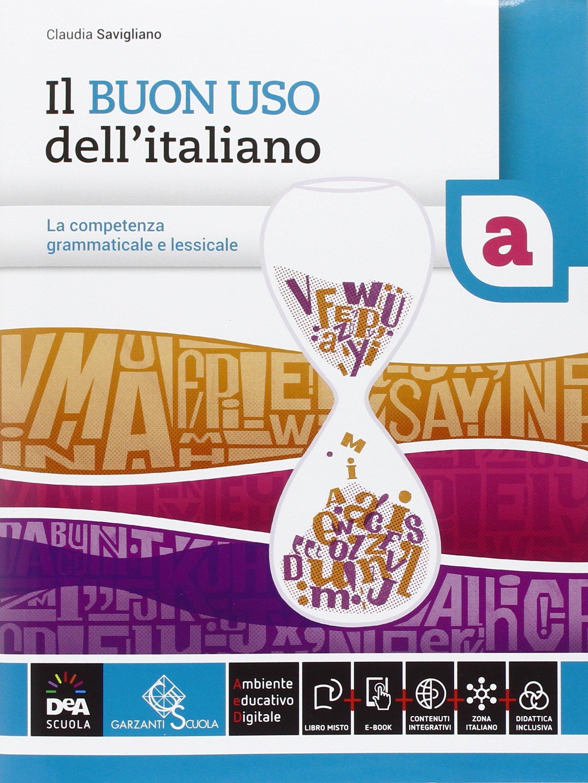 Il buon uso dell'italiano – Volumi A-B, libri di grammatica e sintassi per le scuole superiori