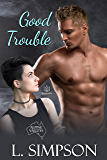 Good Trouble (Alpine Valleys Book 2)