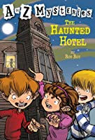 The Haunted Hotel (A To Z