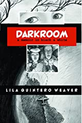 Darkroom: A Memoir in Black and White Kindle Edition