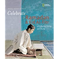 Celebrate Ramadan and Eid-fitr (Holidays Around the World )