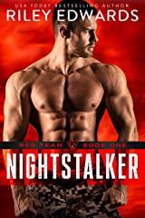 Nightstalker - A second chance military romance thriller: Red Team Kindle Edition