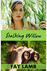 Stalking Willow (Amazing Grace Book 1) Kindle Edition