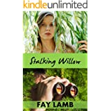 Stalking Willow (Amazing Grace Book 1)