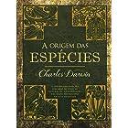 A origem das espécies: a origem das espécies por meio da seleção natural ou a preservação das raças favorecidas na luta pela