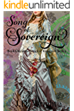 Song of Sovereign: Book One of the Songs of Everealm Series