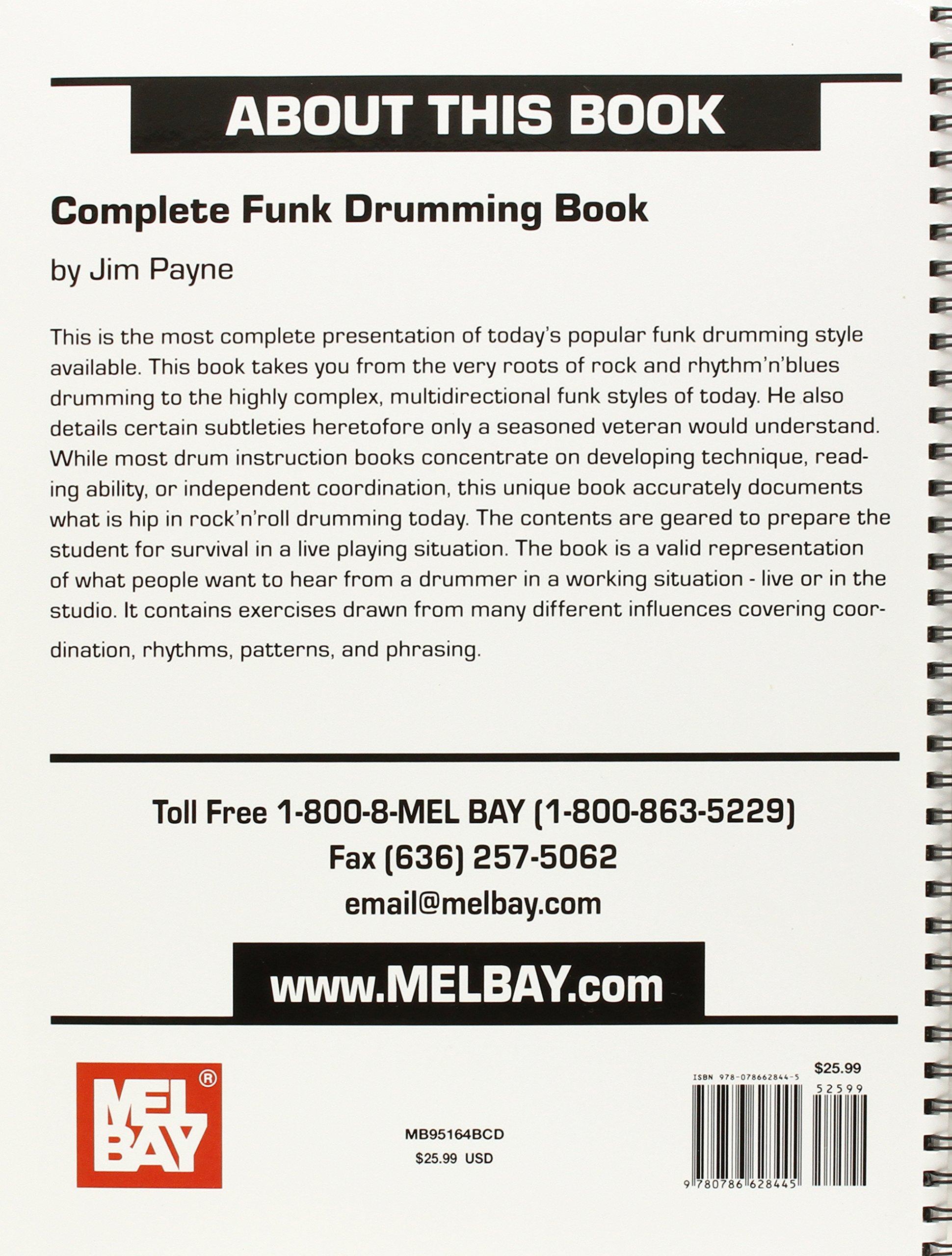 Mel bay complete funk drumming book jim payne 9780786628445 mel bay complete funk drumming book jim payne 9780786628445 amazon books hexwebz Gallery