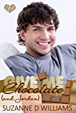 Give Me Chocolate (And Jordan)