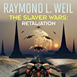 Retaliation: The Slaver Wars, Book 5