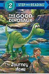 The Journey Home (Disney/Pixar The Good Dinosaur) (Step into Reading) Kindle Edition