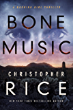 Bone Music (The Burning Girl Series Book 1)