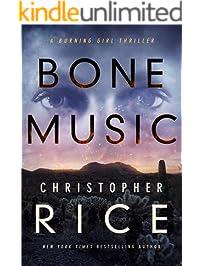 Bone Music (The Burning Girl Book 1)