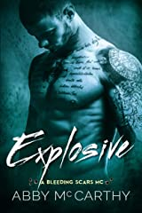 Explosive (The Bleeding Scars MC Book 2) Kindle Edition