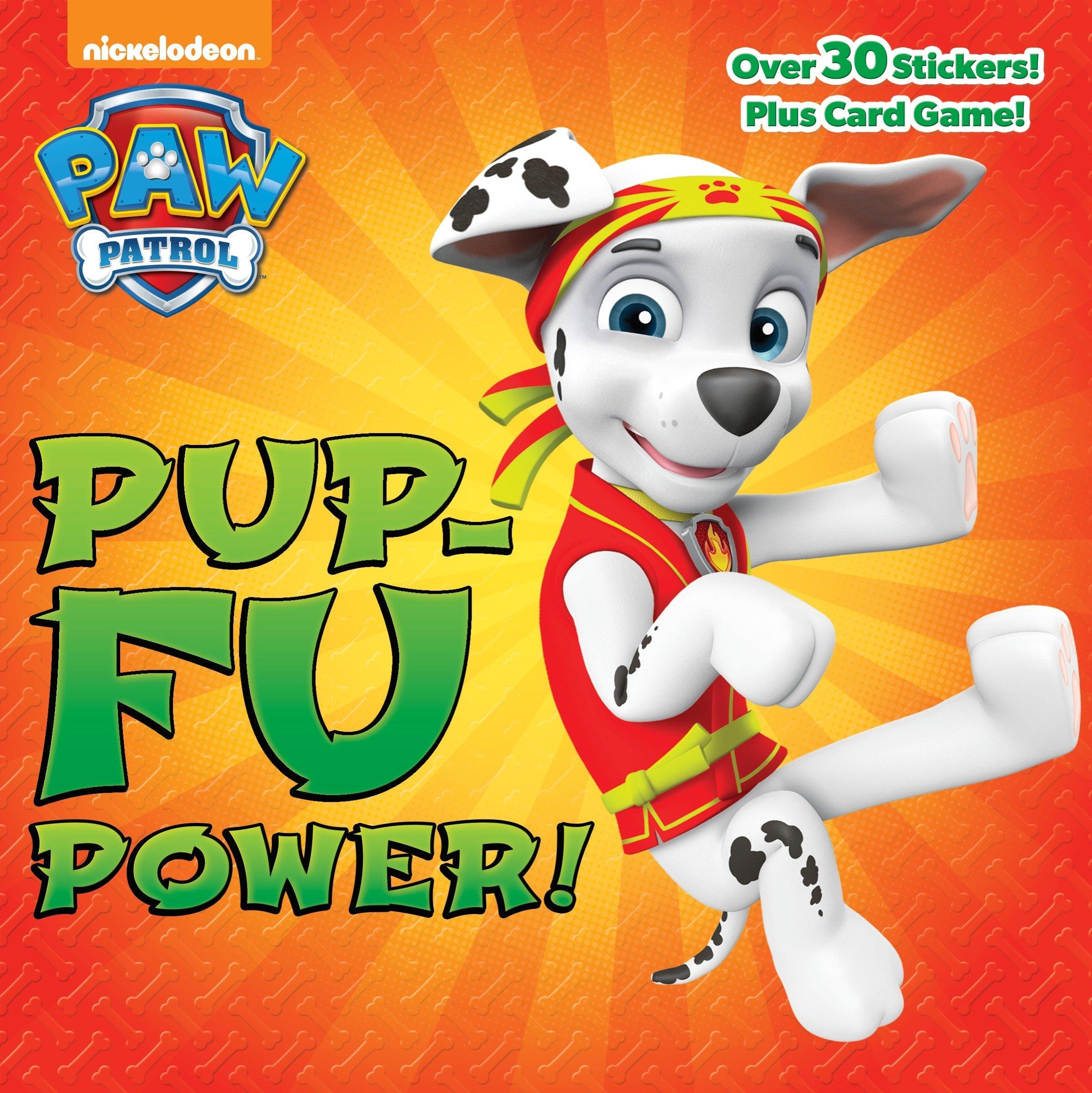 Pup-Fu Power! (PAW Patrol) (Pictureback(R))