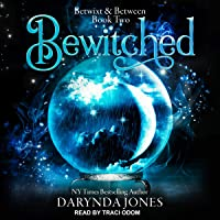 Bewitched: Betwixt & Between Series, Book 2