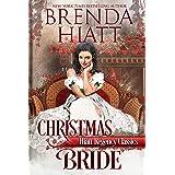 Christmas Bride (Hiatt Regency Classics Book 5)